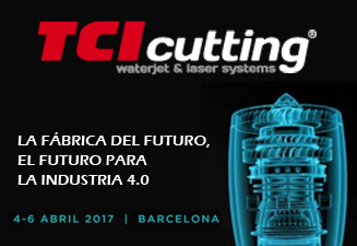 TCI Cutting estará presente en la Advanced Factories Barcelona CCIB 2017