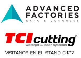TCI Cutting estará presente en la Advanced Factories Barcelona CCIB 2017